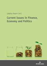Current Issues in Finance, Economy and Politics