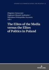 The Elites of the Media versus the Elites of Politics in Poland