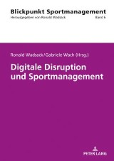 Digitale Disruption und Sportmanagement