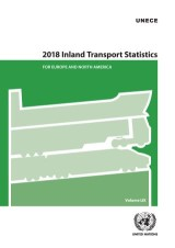 2018 Inland Transport Statistics for Europe and North America