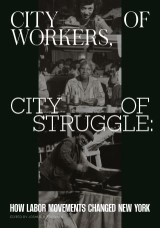 City of Workers, City of Struggle