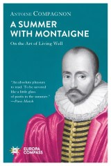 A Summer with Montaigne