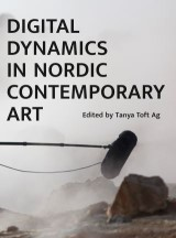 Digital Dynamics in Nordic Contemporary Art