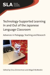Technology-Supported Learning In and Out of the Japanese Language Classroom