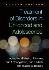 Treatment of Disorders in Childhood and Adolescence, Fourth Edition