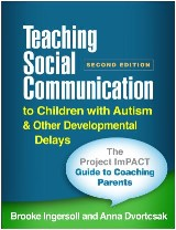 Teaching Social Communication to Children with Autism and Other Developmental Delays (2-book set), Second Edition