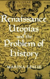 Renaissance Utopias and the Problem of History