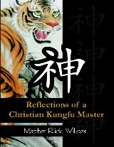 Reflections of a Christian Kungfu Master