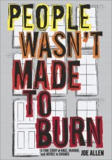 People Wasn't Made to Burn