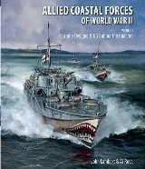 Allied Coastal Forces of World War II: Volume I