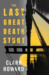 The Last Great Death Stunt