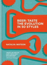 Beer: Taste the Evolution in 50 Styles