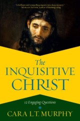 The Inquisitive Christ