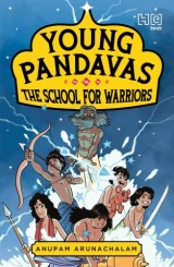 Young Pandavas: The School for Warriors