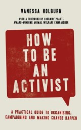How to Be an Activist