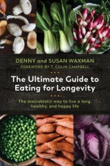 The Ultimate Guide to Eating for Longevity