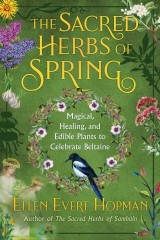 The Sacred Herbs of Spring