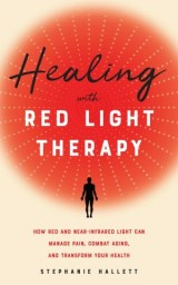 Healing with Red Light Therapy
