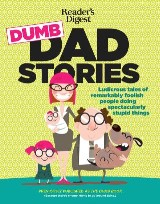 Reader's Digest Dumb Dad Stories