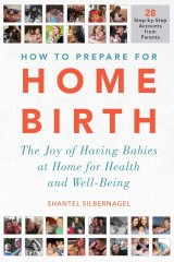 How to Prepare for Home Birth