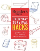 Reader's Digest Everyday Survival Hacks
