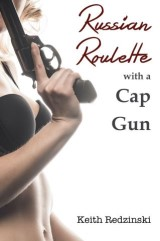 Russian Roulette With a Cap Gun