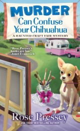 Murder Can Confuse Your Chihuahua