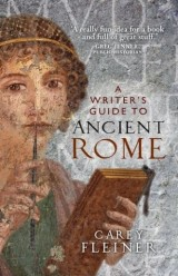 A writer's guide to Ancient Rome