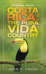 Costa Rica: the Pura Vida Country