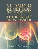 Vitamin D Receptor Gene Polymorphisms and the Risks of Breast Cancer