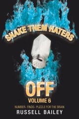 Shake Them Haters off Volume 6