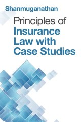 Principles of Insurance Law with Case Studies