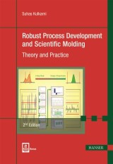 Robust Process Development and Scientific Molding 2E