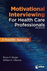 Motivational Interviewing for Healthcare Professionals