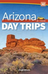 Arizona Day Trips by Theme