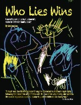 Who Lies Wins
