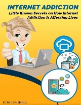 Internet Addiction: Little Known Secrets On How Internet Addiction Is Affecting Lives