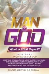 Man of God: What Is Your Report?
