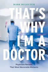That's Why I'm a Doctor