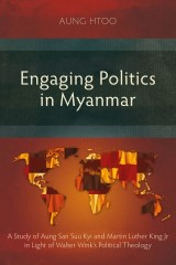 Engaging Politics in Myanmar