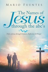 The Names of Jesus Through the Abc's