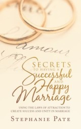 Secrets to Having a Successful and Happy Marriage