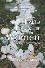 The Heart of Leadership for Women