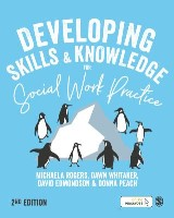 Developing Skills and Knowledge for Social Work Practice