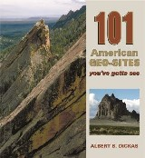 101 America Geo-Sites You've Gotta See