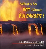What's So Hot about Volcanoes