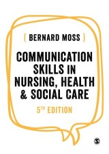 Communication Skills in Nursing, Health and Social Care