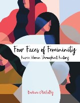 Four Faces of Femininity