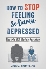 How to Stop Feeling So Damn Depressed