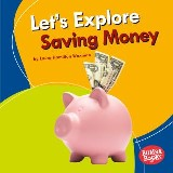 Let's Explore Saving Money